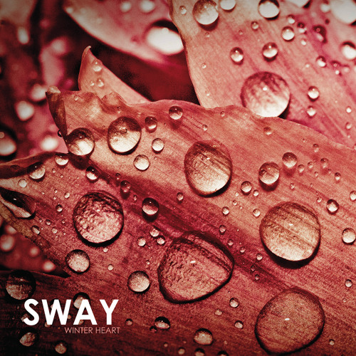 Sway - Winter Heart