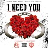 I Need You ft. Fetty Wap (DigitalDripped.com)