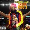 Stink Bomb - Disc Two Intro(Lebomb James Mixtape)