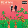 Fly Me Away Feat. Gabe Gizz (Prod. Canis Major)