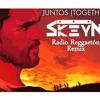 JUntos - Together Juanes Skeyn  Radio Reggaeton Remix