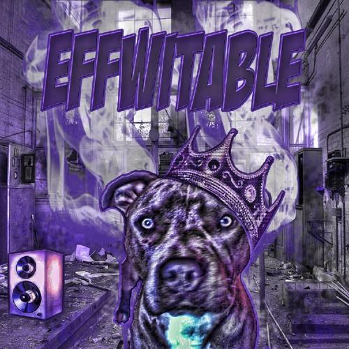 Effwitable - I Eat (Lil' Rue x Vo D O.G.)(Prod. Indo The Slapmaster)