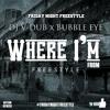 Dj V-Dub x BubbleEye- Where I'm From Freestyle at #FreestyleFridays