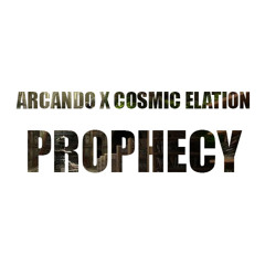 Arcando & Cosmic Elation - Prophecy (Original Mix)