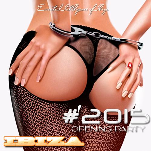 IBIZA OPENING PARTY - 2015