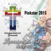Halleluja Pinkster Lied 2015