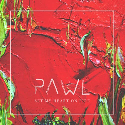 Pawl - Set My Heart On Fire (Radio Edit)