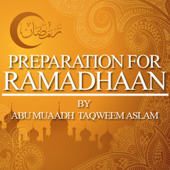 Lesson 1 | Preparation For Ramadan
