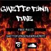 Ghetto Funk Fire