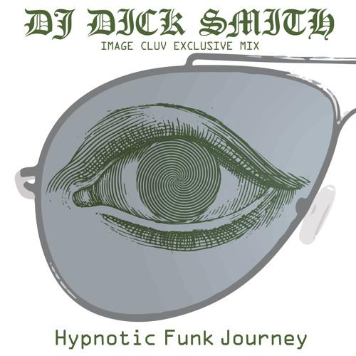 DJ DICK SMITH - Hypnotic Funk Jorney