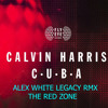 Calvin Harris - Cuba (Alex White Legacy TRZ)