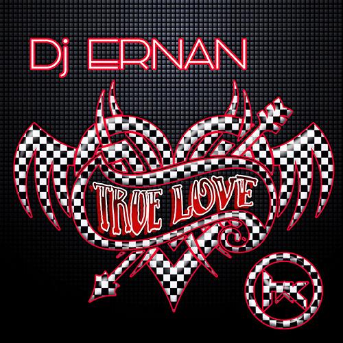 Dj Ernan - True Love (Original Mix)