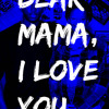 Gregory Williams Dear Mama, I Love You.