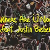 where are you now ( ft. Justin Bieber)
