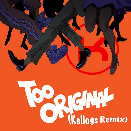 Major Lazer - Too Original (Kellogs Remix)[FREE DOWNLOAD]