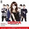 Geisha-Setengah Hatiku Tertinggal