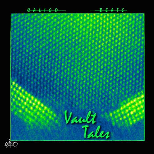 'Vault Tales' by Caligo // debut beat-tape