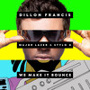 Dillon Francis feat. Major Lazer & Stylo G - We Make It Bounce (Hombreast Bootleg)