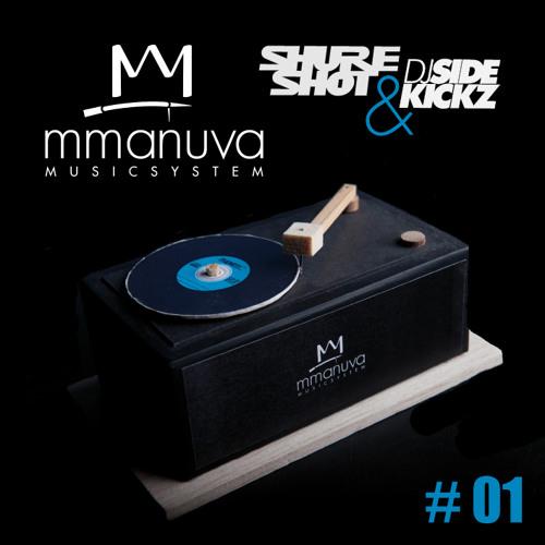 Mmanuva Musicsystem Live Mixtape #01