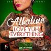 Alkaline - Love Yuh Everything
