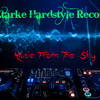 Ztarke Hardstyle Records - Music From The Sky