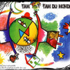 Tam Tam Tam du monde : Ma Main Est Un Soleil