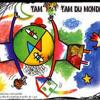 Tam Tam du monde : Au Pays De La Couleur Jaune
