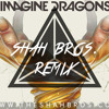 Imagine Dragons - I Bet My Life (Shah Bros. Remix)