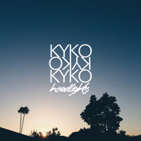 KYKO - Headlights
