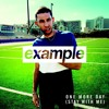 Example - One More Day (Stay With Me) Remix (WIP)