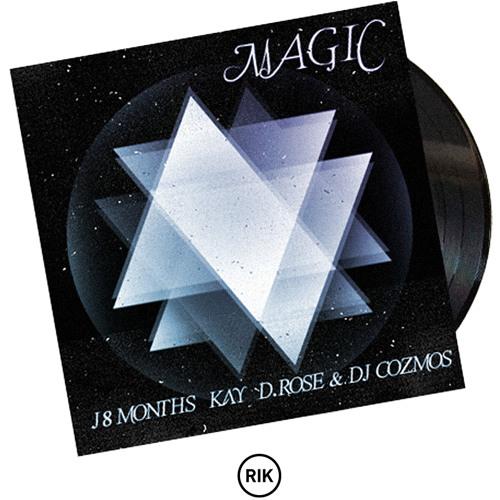 "J '8 Months' Lewis — ""Magic"" featuring Kay (The Foundation), Kashmere Don f/k/a D. Rose & DJ Cozmos"
