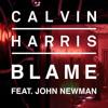 Calvin Harris - Blame Ft. John Newman ( HASLV Bootleg ) / FREE DOWNLOAD