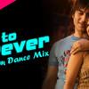 Ab To Forever - Dj Sam Dance Mix