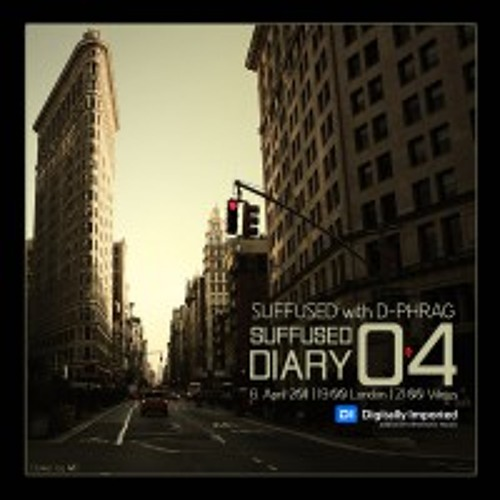 Digitally Imported - Suffused Diary 004 - Suffused