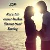 SDP - Kurz Für Immer Bleiben (Thomas Heat Bootleg)// Free Download mp3