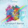 Zedd - Daisy ft. Julia Michaels (Sombant Remix)*FREE DOWNLOAD*