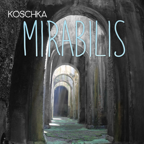 KoschkaDub - Mirabilis