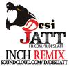 Inch - Zora Randawa | Dj Desi JaTT