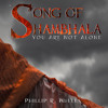 Song of Shambhala: You Are Not Alone