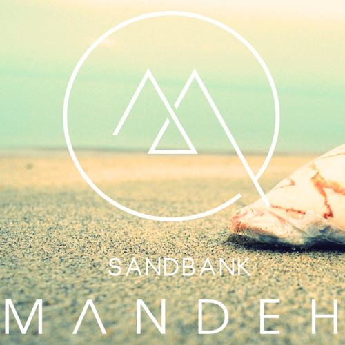 Mandeh - Sandbank [Free Download]