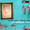 Alvaro Soler Vs Michel Cleis - El Mezcla Sol (Luis Rondina & Federico Di Sante Tribootleg)