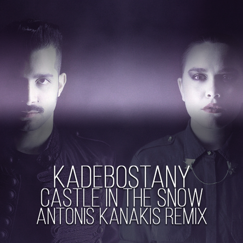 Kadebostany - Castle In The Snow (Antonis Kanakis Remix)