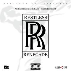 AR Restless - Prodigy Ft Eric baby X Restless Heff (Prod. Nemesis)