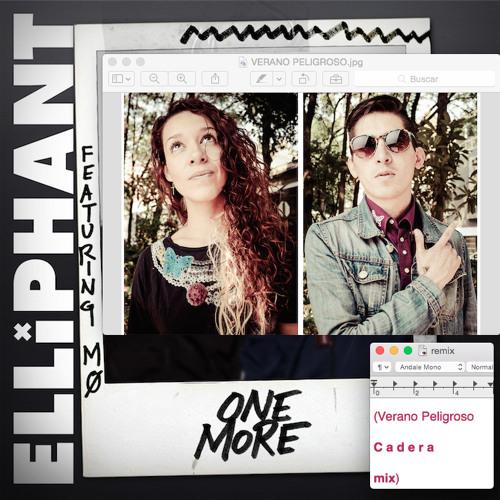 "Elliphant feat MØ - One More (Verano Peligroso ""Cadera"" mix)"