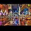Music Loft Vol. 1...Presented By, Niche Nation Radio