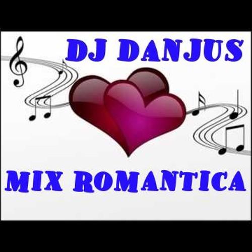 Romatico Dedicado Para Ti o.o  DJ Danjus