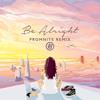 Kehlani - Be Alright [Promnite Remix]