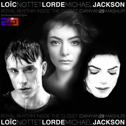 Loïc Nottet feat. Lorde feat. Michael Jackson - Royal Rhythm Inside The Closet