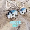 LOV3 House 007 - FREE DOWNLOAD