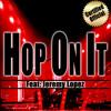 HOP ON IT featuring Jeremy Lopez